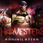 Harvesters Annihilation